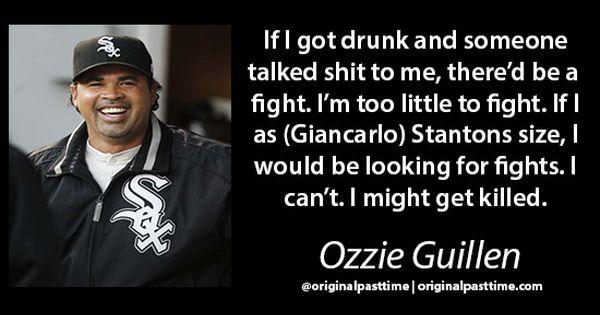 0265d21f4f6 ... Ozzie Guillen baseball quotes MLB Manager OriginalPastTime Chicago  WhiteSox Baseball Manager Quotes Pinterest ...
