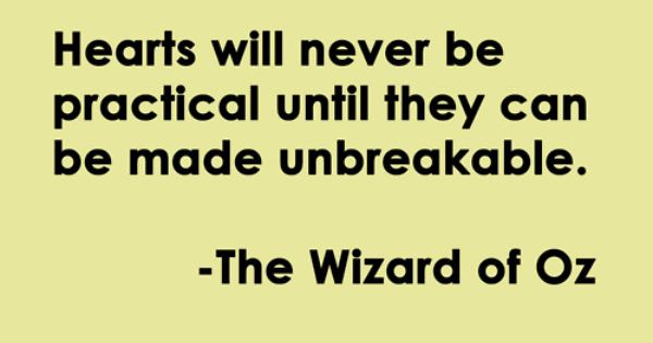 The Wizard of Oz. So true.
