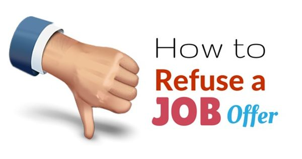 How To Refuse A Job Offer From A Recruiter Politely Best Tips Job Offer Job Recruitment
