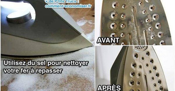 L 39 astuce efficace pour nettoyer votre fer repasser facilement nettoy - Astuce pour nettoyer semelle fer a repasser ...