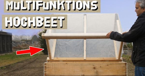 Multifunktions Hochbeet Selber Bauen 1 Hochbeet Aus Holz Bauen Und Befullen Youtube In 2020 Hochbeet Hochbeet Holz Hochbeet Selber Bauen