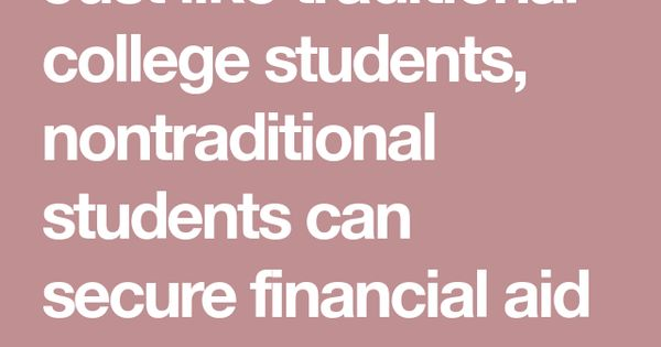 Scholarships Grants For Non Traditional Students Accredited Schools Online Student Scholarships Student Education Application