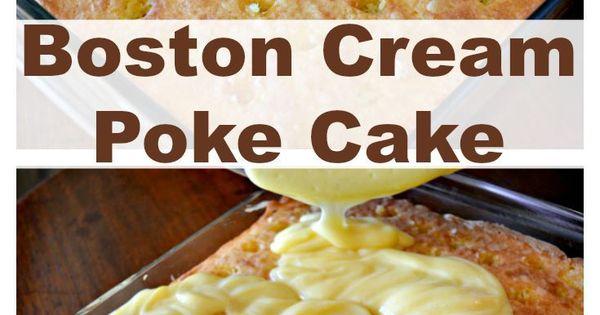 How To Make A Delicious And Easy Boston Cream Poke Cake