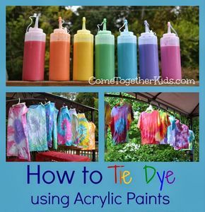 Tie Dye Using Acrylic Paints Instead Of Dye Great Idea Inexpensive Easy Store Arcrylic Paints Condiment Squeeze Bott Tie Dye Crafts How To Tie Dye Tie Dye Party