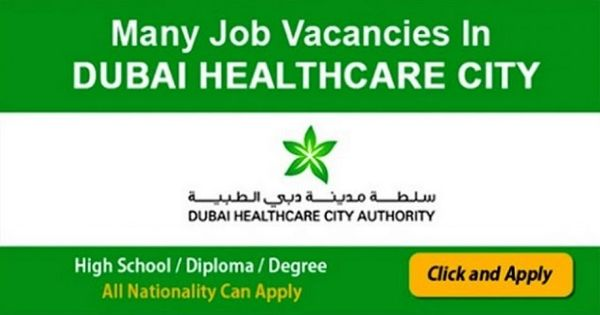 Latest Job Vacancies In Dubai Healthcare City In 2020 With Images