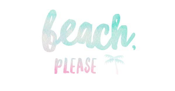 Beach Please FREE Desktop Wallpaper …  Pinteres…