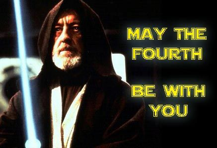 May The Fourth Be With You Always Happy Star Wars Day National