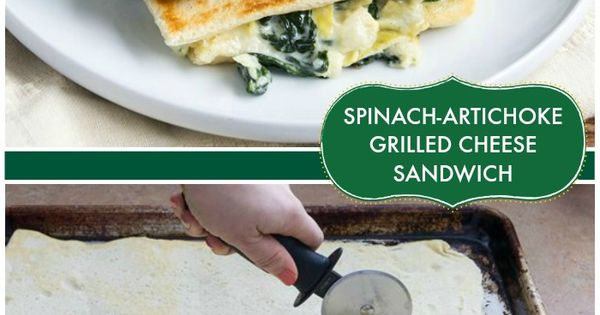 Spinach-Artichoke Grilled Cheese Sandwiches | Recipe | Green, Posts ...