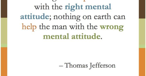 What My Momma Always Preaches!!! Thomas Jefferson Quote