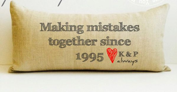 Linen Wedding Anniversary Gifts: Making Mistakes Pillow, Linen Pillow, Anniversary Gift