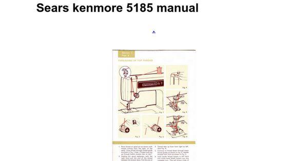 sears kenmore sewing machine model 5185 manual