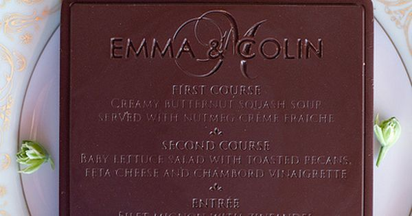 Chocolate menus. Such a clever idea and it doesn't go to waste!