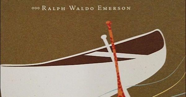 Ralph Waldo Emerson- words of wisdom