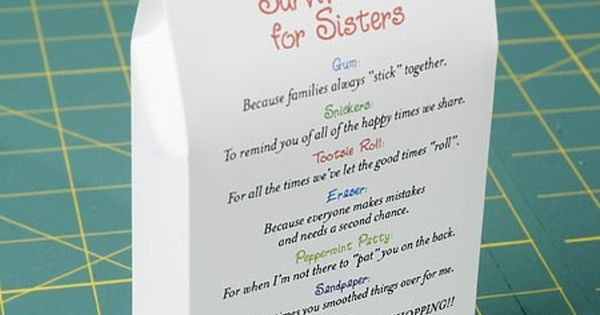 Sister Survival kit. This is such a cute idea I even made