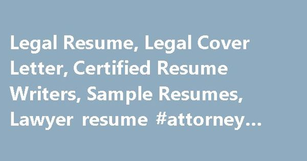 Legal Resume, Legal Cover Letter, Certified Resume Writers, Sample - resume upload