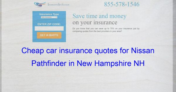How To Find Affordable Insurance Rates For Nissan Pathfinder Suv
