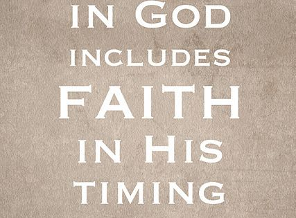 The Awkward Life: Faith In His Timing-- My blog post about having