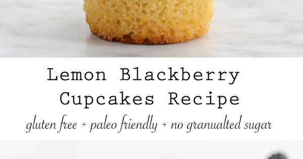 Blackberries, Lemon cupcakes and Paleo on Pinterest