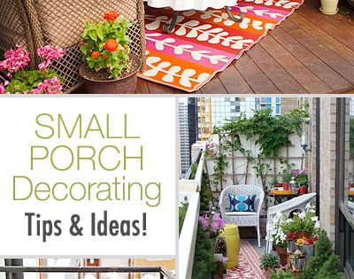 Small Porch Decorating Tips Ideas!