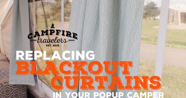 Replacing Curtains In A Pop Up Camper Head To Campers
