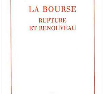 Bourse La Rupture Et Renouveau Bourse Analyse Financiere Marche Financier