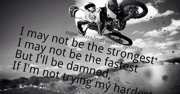 Motocross Quote  Pinterest Sons And So True