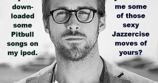 Ryan Gosling can pull out any look he wants... even the geeky