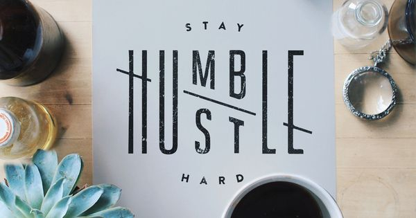 "Hand-lettering and calligraphy gallery featuring ""Stay humble & Hustle hard"" by Jennet"