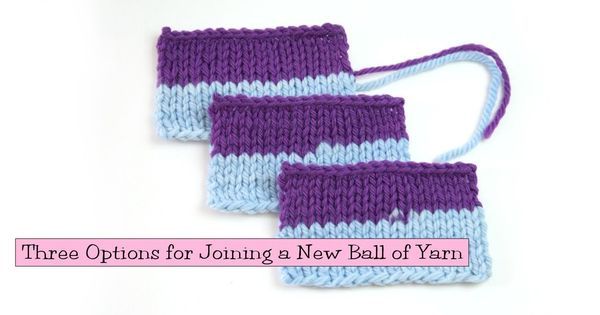Knitting Help Russian Join : Knitting help three options for joining a new ball of