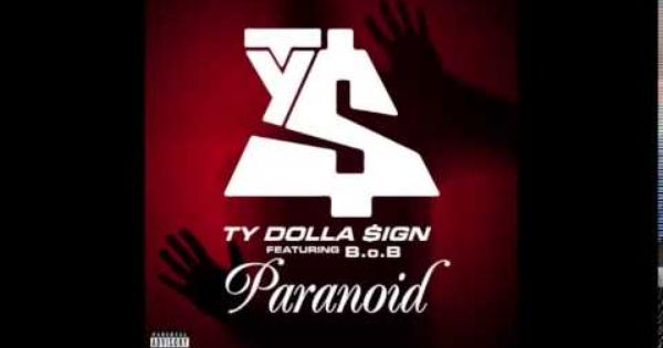 Paranoid Clean Ty Dolla Ign Feat B O B Ty Dolla Sign Ty