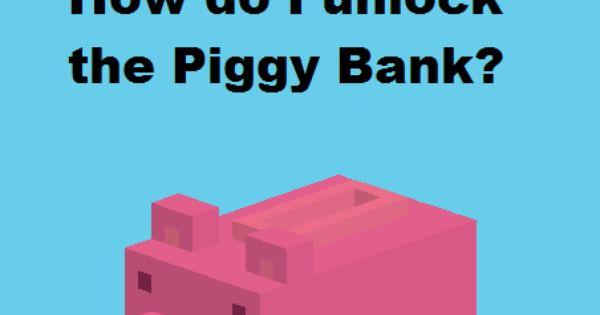 beb7a18efe7c6d96a59fd2d96ba0e96d - How To Get The Piggy Bank In Crossy Road