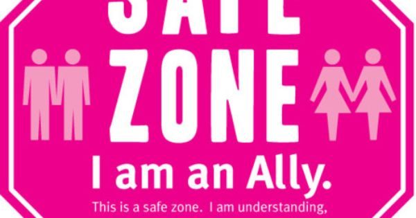 Safe Zone of respect & equality