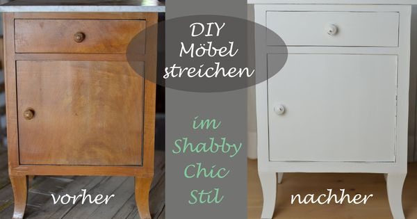 diy ein altes schr nkchen mit wei er kreidefarbe im shabby chic stil s diy decoideen. Black Bedroom Furniture Sets. Home Design Ideas
