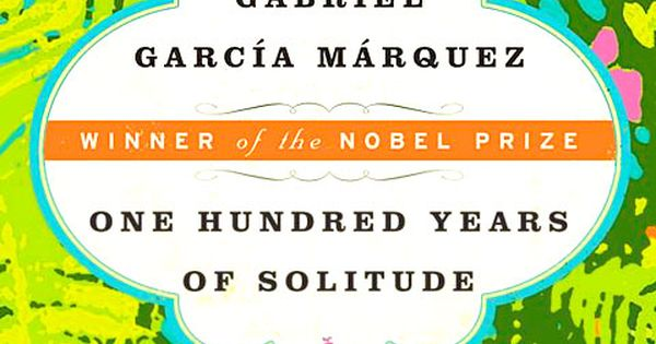 One Hundred Years Of Solitude by Gabriel García Márquez. Favorite book of