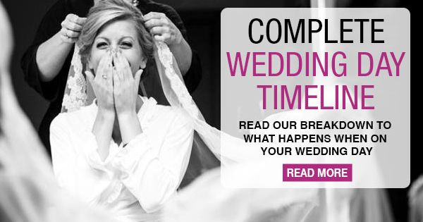 """Complete Wedding-Day Timeline! """"The secret to a stress-free wedding day? Scheduling enough"""