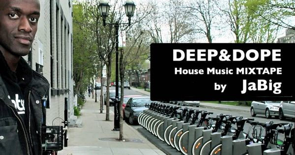Deep soulful house music mixtape by jabig deep dope for House music mixtapes