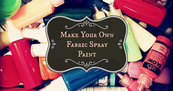 Here's how to make your own fabric spray paint: