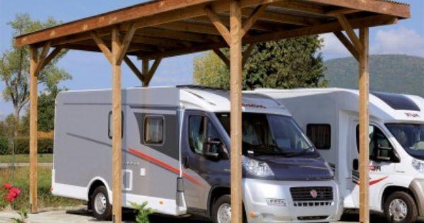 Carport Camping Car En Bois D Epicea 340 X 760 X H 370 Cm Vehicule Recreatif Carport Bois Abri Camping Car