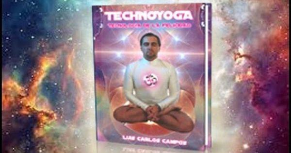 Technoyoga,Tecnología de la Felicidad,guíademeditación ...