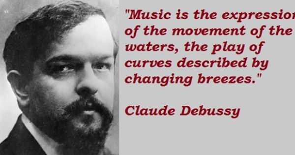 Claude Debussy Quotes | Music quotes, Orchestra music, Notable quotes
