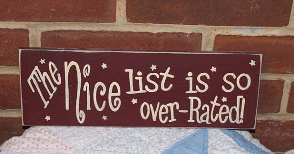 Christmas painted wood sign, The Nice List Is So Over