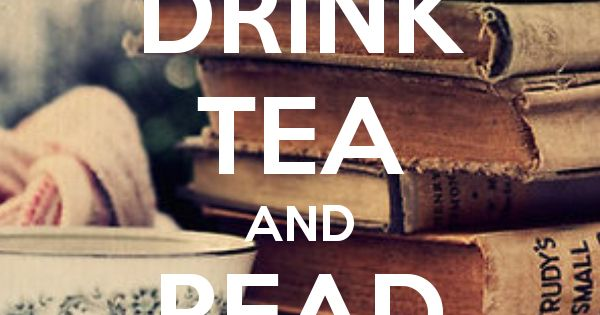 DRINK TEA AND READ BOOKS - KEEP CALM AND CARRY ON Image