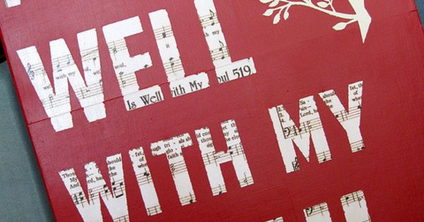 It is well with my soul. Canvas Art DIY ... Pinning in