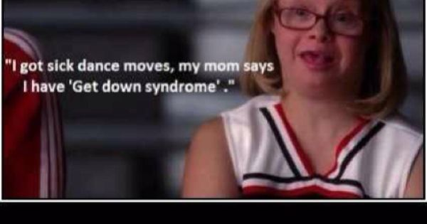"Lauren Potter, plays Becky on Glee. Quote on poster: ""I got sick"