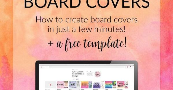 The benefits of branding your Pinterest board covers // Katie Mander
