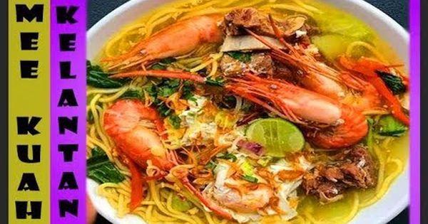 Mee Kuah Versi Kelantan Mee Rebus Kelantan Style Mesti Cuba Youtube Makanan Resep Rebusan