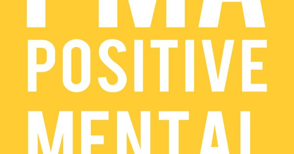 Positive Mental Attitude Created by Kimmy Williams ...