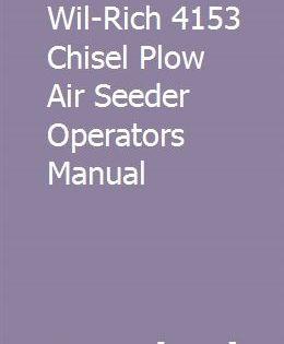 Wil Rich 4153 Chisel Plow Air Seeder Operators Manual Owners Manuals Yamaha Waverunner Repair Manuals