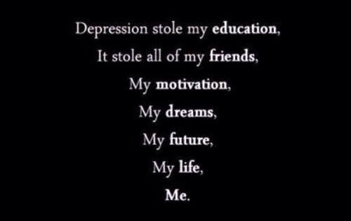 Depression Stole My Education It Stole My Friends My Motivation