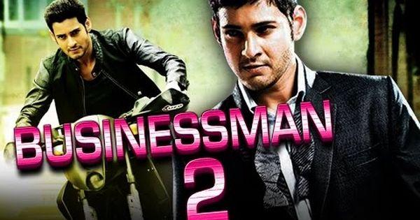 Interesting Videos Businessman 2 2016 Telugu Film Dubbed Into
